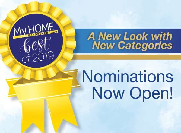 My Home Improvement magazine Best of 2019 Contest. It's time to nominate your favorite companies
